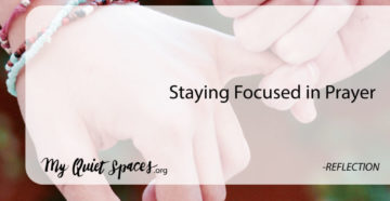 Prayer For Staying Focused